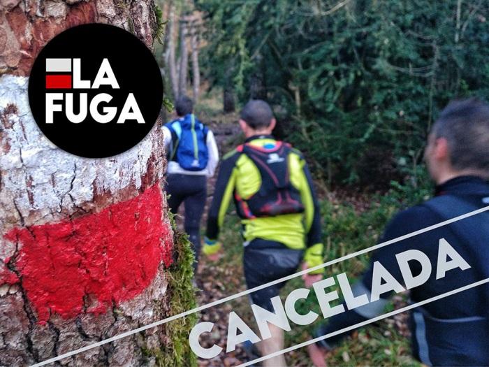 La Fuga Trail Cancelada